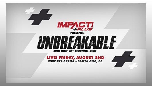 iMPACT Wrestling Unbreakable 2019