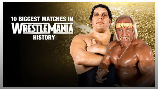 watch 10 biggest matches in wrestlemania history