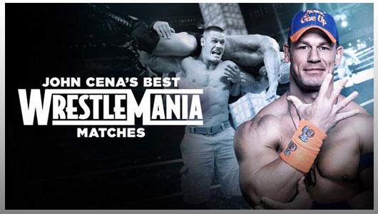 watch john cenas best wrestlemania matches