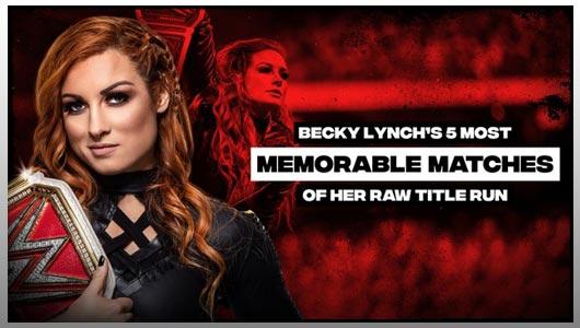 WWE Essentials Becky Lynchs 5 Best Raw Womens Title Matches