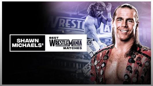 Shawn Michaels Best WrestleMania Matches
