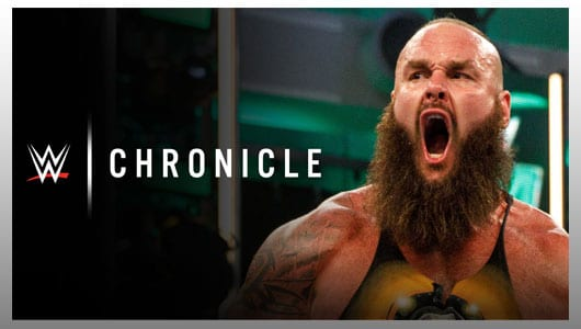 watch wwe chronicle: braun strowman