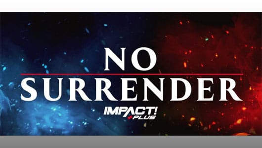 watch impact wrestling: no surrender 2021