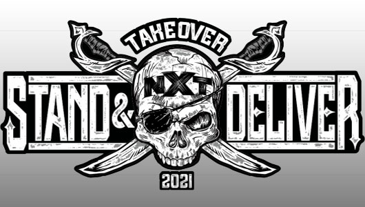wwe nxt takeover stand & deliver 2021
