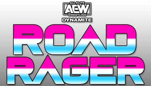 AEW Dynamite Road Rager